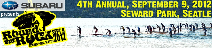 Round the Rock | The biggest SUP event in the Pacific Northwest! This September 9 at Seward Park in Seattle!