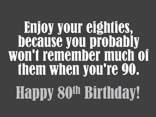25 unique 80th birthday quotes ideas – What to Write in 80th Birthday Card