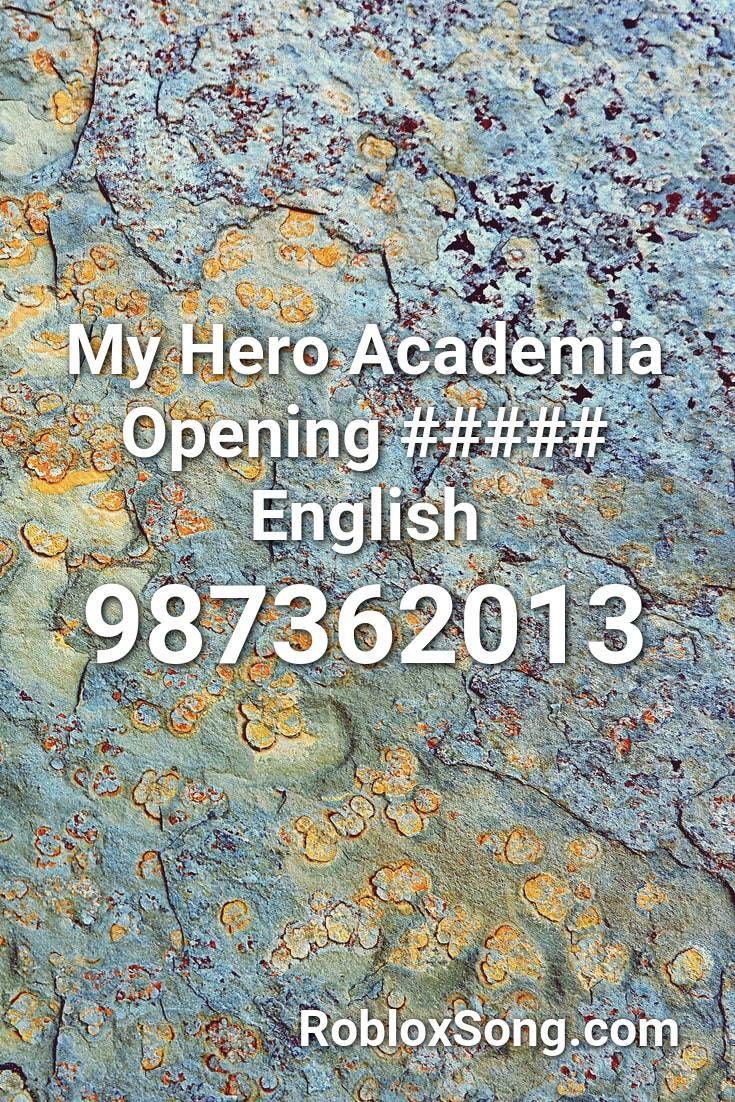 Pin By R04dk1ll On Music Codes My Hero Academia My Hero Roblox