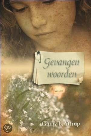 Ginny L. Yttrup - Gevangen woorden ISBN 9789029708845