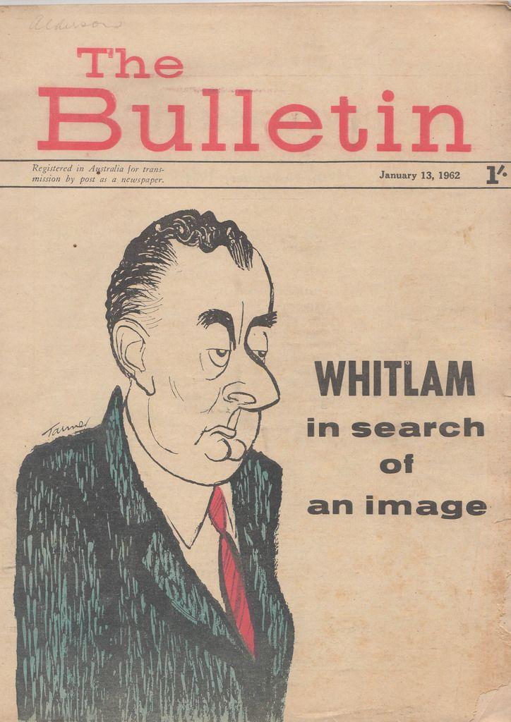 The Bulletin (Australia), January 1962. (Gough Whitlam)