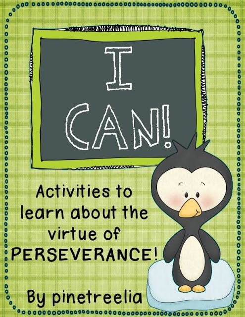 I Can! Activities to Leann about the virtue of perseverance