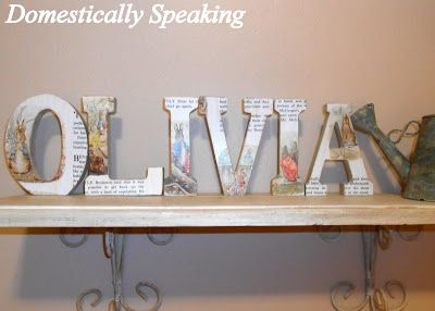 Domestically Speaking: Nursery Project# 6 ~ Beatrix Potter Book Page Letters