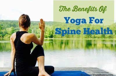 The Benefits of Yoga for Spine Health
