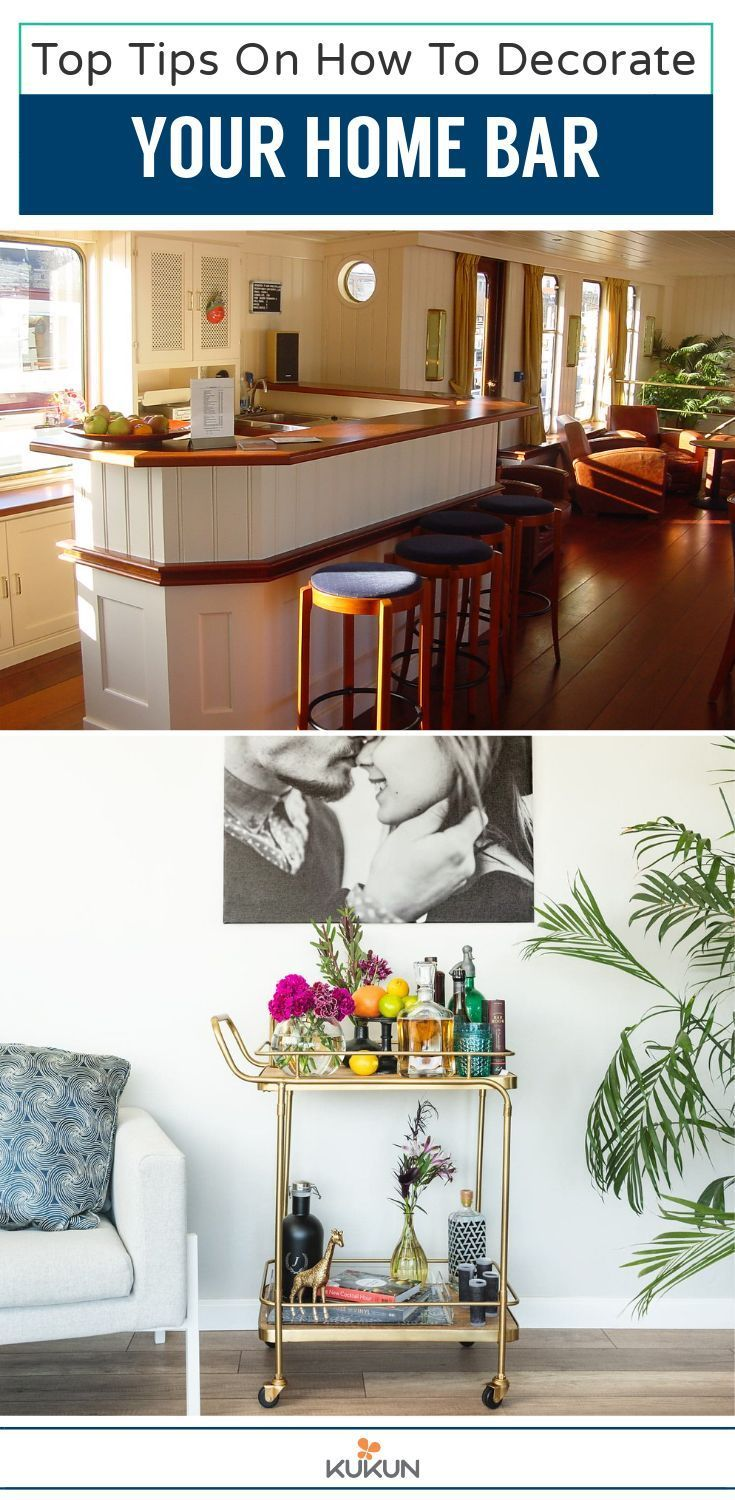 Top Tips On How To Decorate Your Home Bar Kukun Decor Bars For
