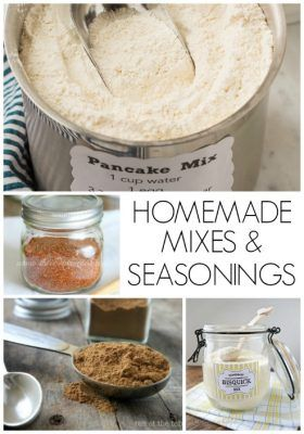 Homemade Mixes and Seasonings -- forget the box and make it at home yourself (much better for home cooking)  homemade mixes | mixes from scratch | how to make your own bisquick | taco seasoning recipe  #homemade #mixes #madefromscratch