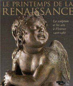 Le Printemps de la Renaissance de Marc Bormand, Beatrice Paolozzi Strozzi et Collectif