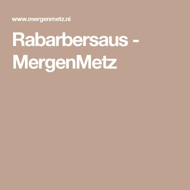 Rabarbersaus - MergenMetz