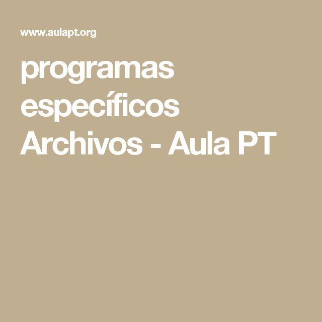 programas específicos Archivos - Aula PT
