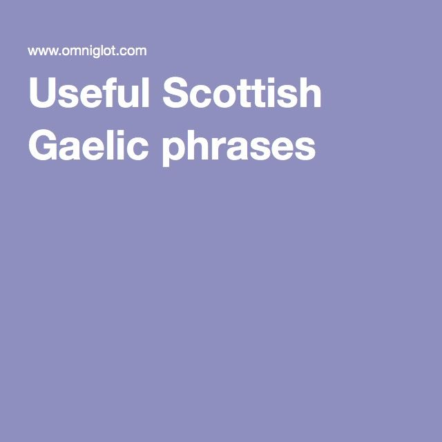 Useful Scottish Gaelic phrases