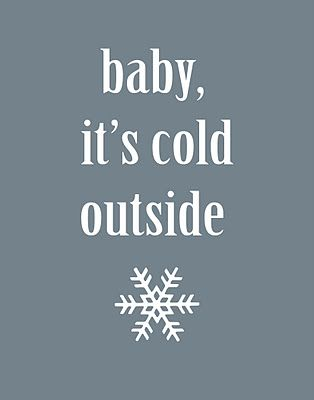 baby, it's cold