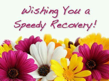 Speedy recovery!