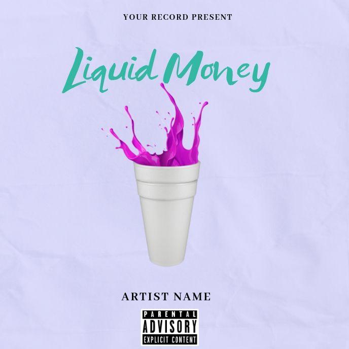 Liquid Moneymixtape Album Cover Art Album Covers Album Cover Art Best Background Images
