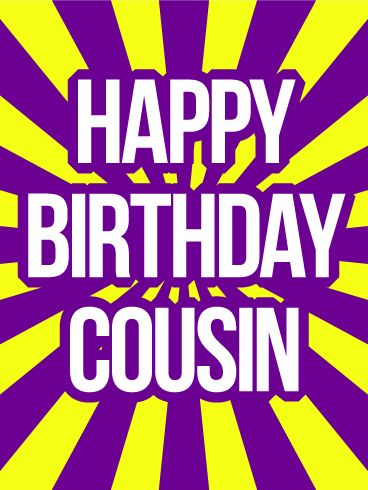 "Happy Birthday Cousin Card: This fun birthday card for your cousin will certainly stand out from the rest! Funky yellow and purple stripes pop, as ""Happy Birthday Cousin!"" is displayed big and bold, front and center, to match their colorful personality! Even if you aren't there to celebrate together, you'll make your presence known with this unique birthday card!"