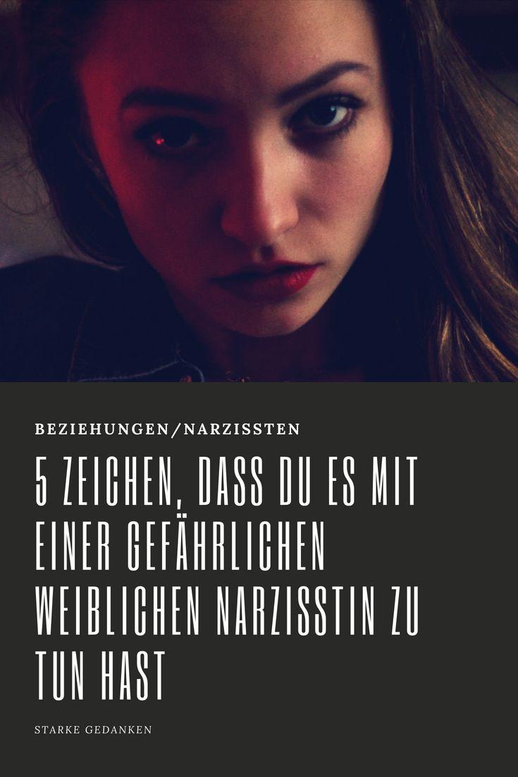 5 Zeichen, dass du es mit einer gefährlichen weiblichen