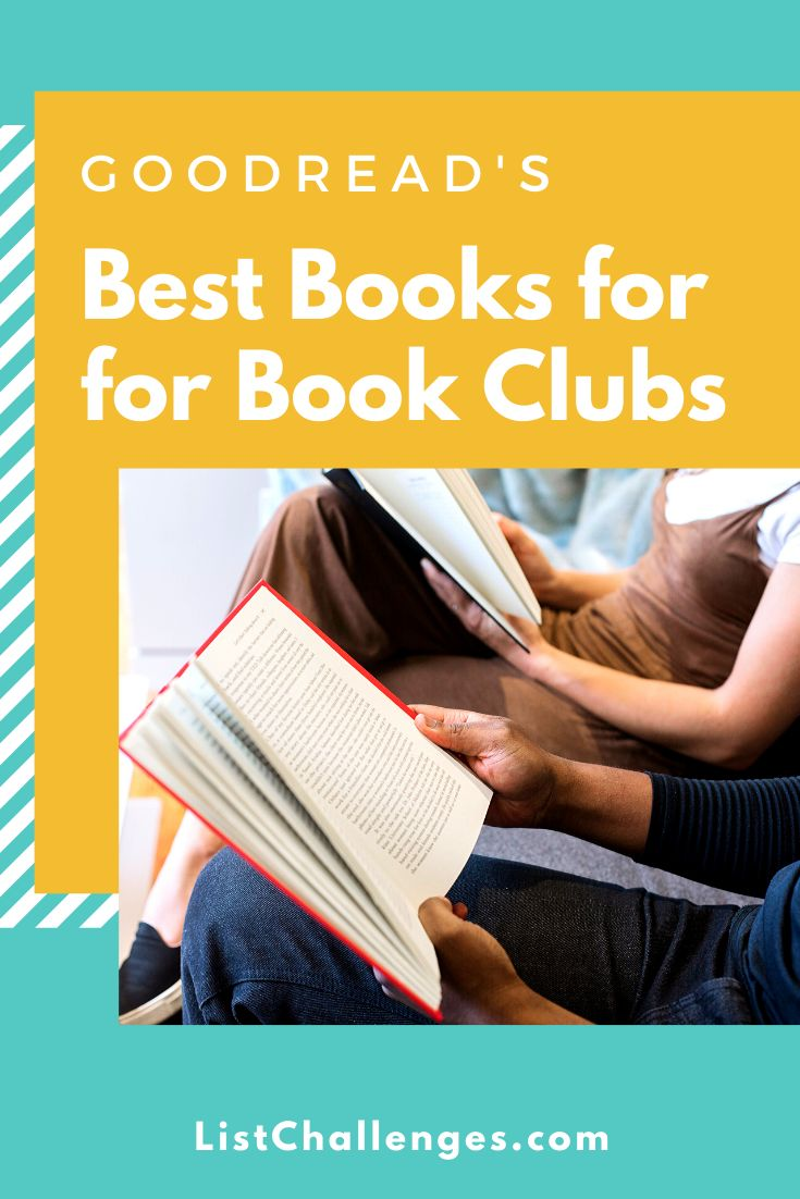 Goodreads Best for Book Clubs: Top 100 in 2020 | Book club ...