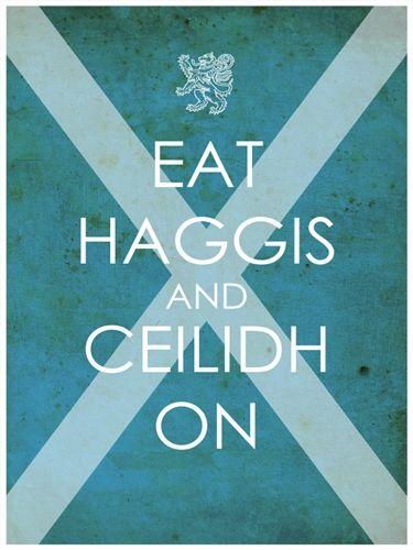 Eat Haggis and Ceilidh On!