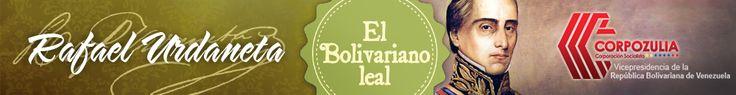"Portada Rafael Urdaneta ""El Bolivariano Leal"""