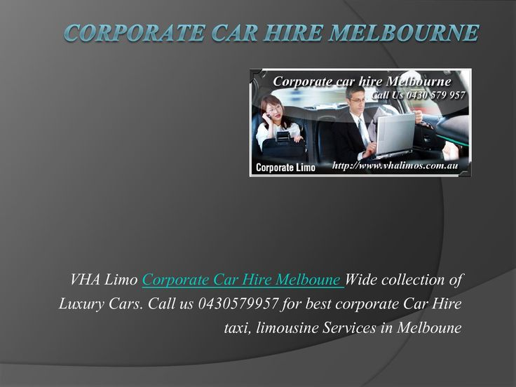 VHA Limo Corporate Car Hire Melboune Wide collection of Luxury Cars. Call us 0430579957 for best corporate Car Hire taxi, limousine Services in Melboune #corporatecarhiremelbourne, #melbournecorporatecarhire, #hourlycarhiremelbourne , #dailycarhiremelbourne  http://issuu.com/vhalimos/docs/corporate_car_hire_melbourne