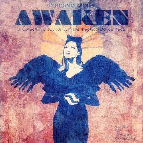 Awaken Pandora Marie   Format: MP3 Download,: Artists, Innovative Style, Pandora Awaken, Awaken Pandora, Awaken Ep, Pandora Marie, Dance, Artist S Debut