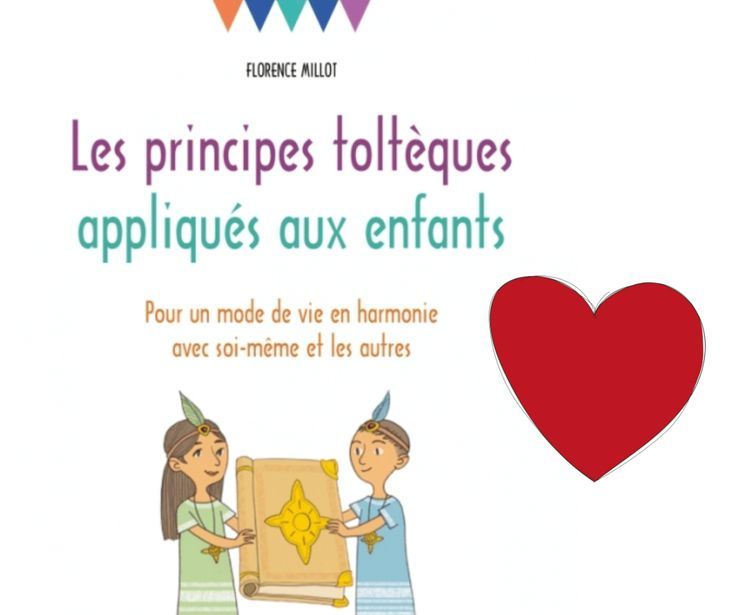 La communication positive pour les enfants (accords toltèques)