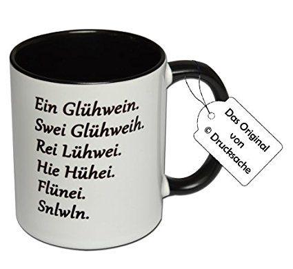 """Spruchtasse Funtasse Weihnachten Kaffeebecher Henkelbecher Tasse mit Spruch Kaffeetasse Glühweintasse mit Aufdruck """"Ein Glühwein. Swei Glühweih ...."""""""