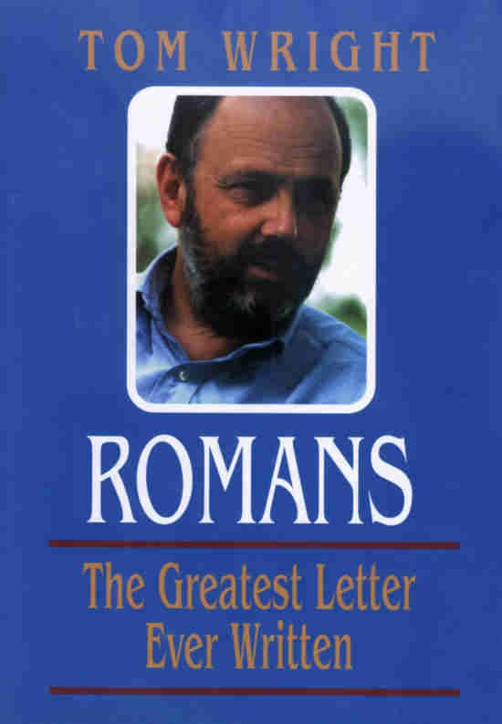the epistle to the romans | Video. Romans. The Greatest Letter Even Written . N.T. Wright ...