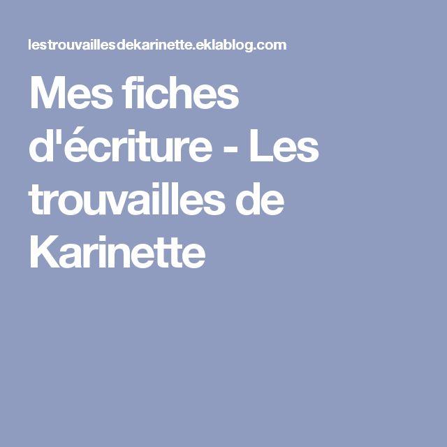 Mes fiches d'écriture - Les trouvailles de Karinette
