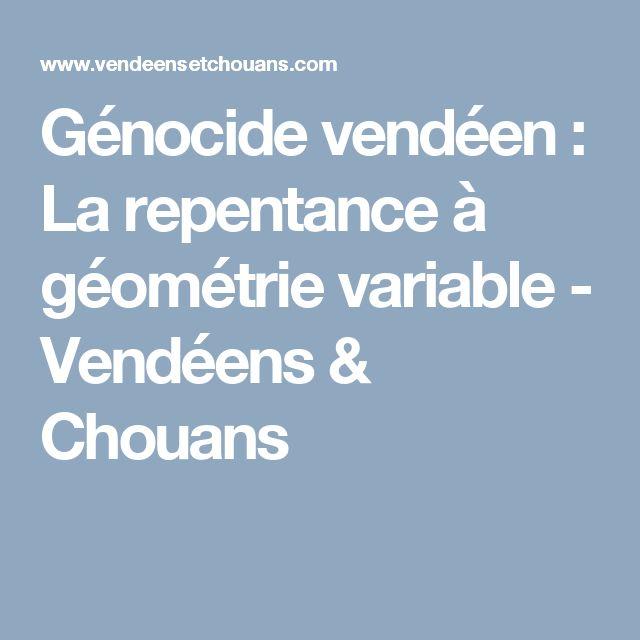 Génocide vendéen : La repentance à géométrie variable - Vendéens & Chouans