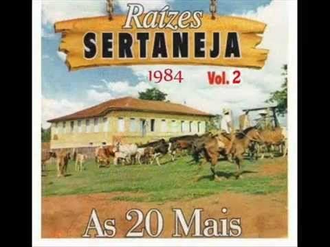 ♫ Raízes Sertanejas ♫ Vol.2 ( 1984 ) - As Lendas Vivas da Músicas Raíz S...