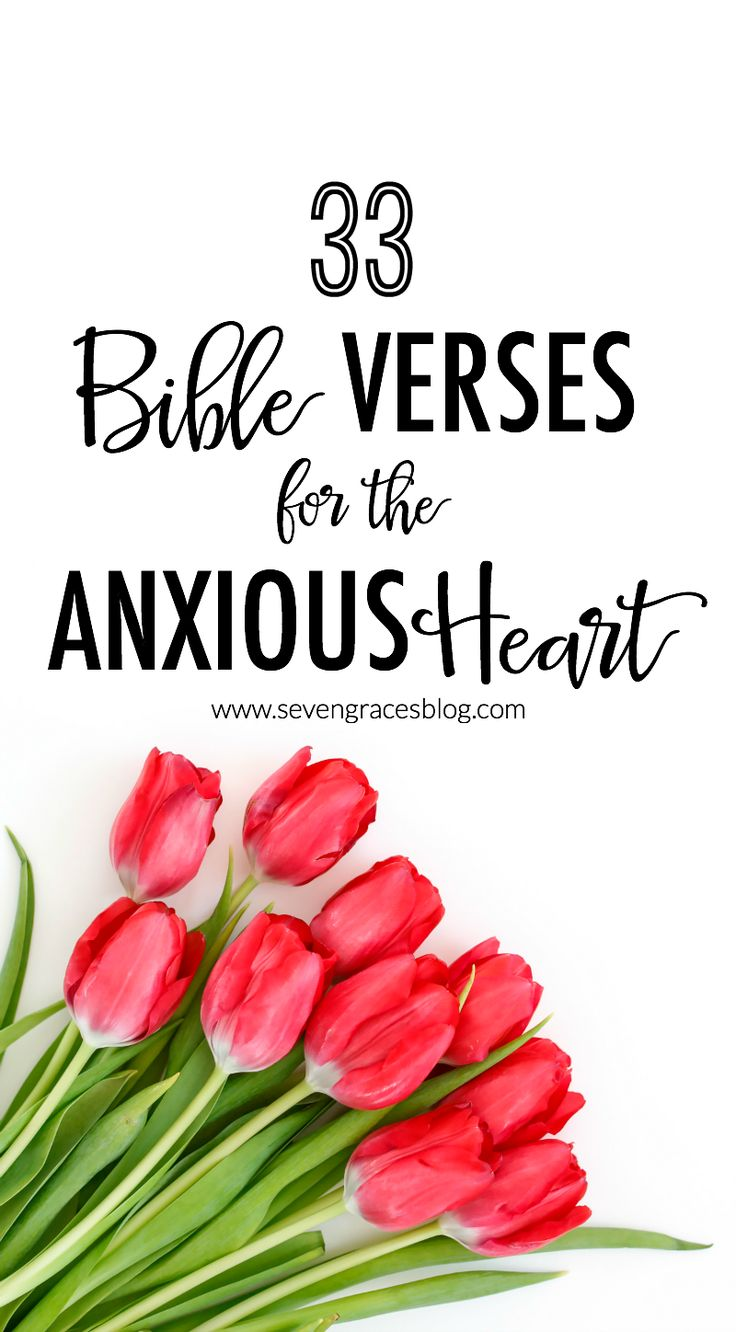 33 Bible Verses for the Anxious Heart. Dealing with anxiety, stress, and hardships? Read this!