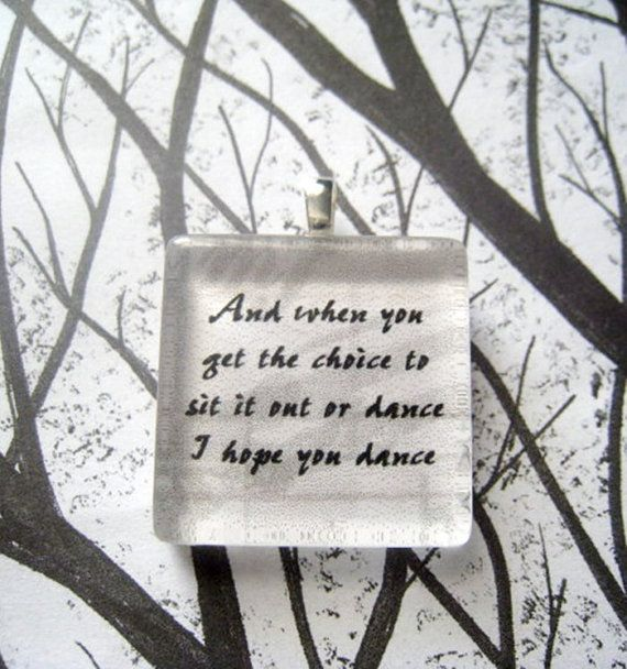 Lee Ann Womack  I Hope You Dance Song Lyric Glass by lyricallady, $8.00