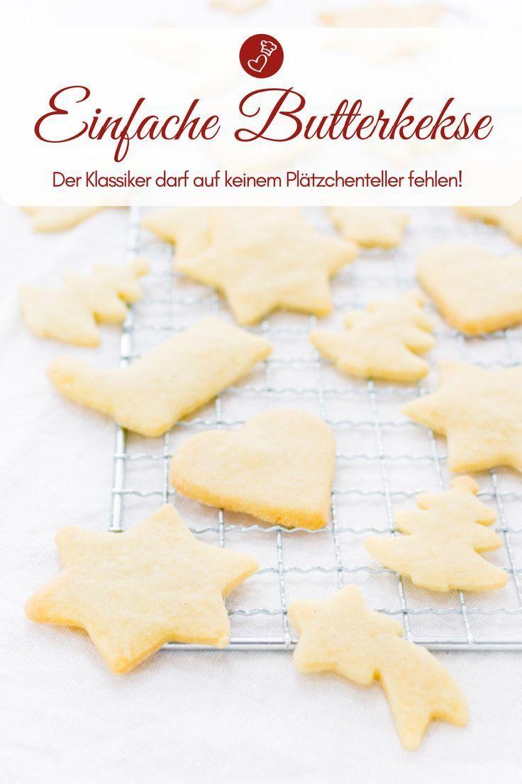 Butterplätzchen – Rezept für einfache Kekse zum Ausstechen