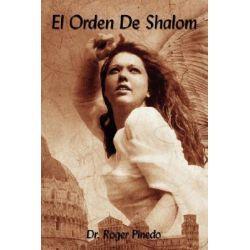 El Orden De Shalom By Roger Pinedo, 9781425983222., Judaism 蛇