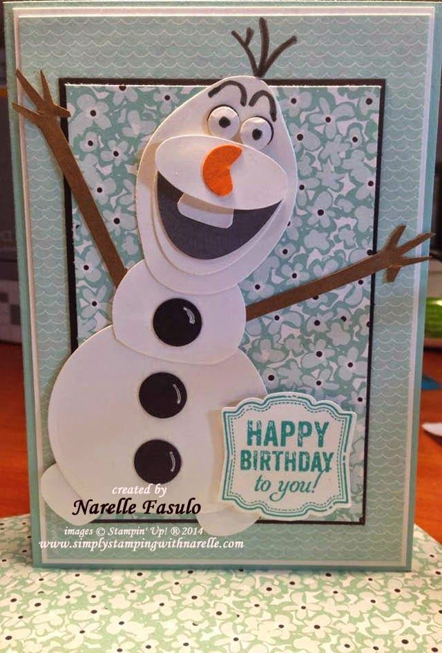 "Cute ""Happy Birthday"" Card...of Olaf from the movie ""Frozen""!  Designed by Narelle Fasulo - Independent Stampin' Up! Demonstrator - Simply Stamping with Narelle."