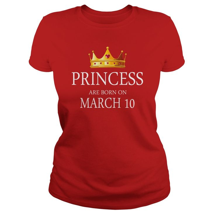 Princess are Born march 10 shirts, march 10 birthday T-shirt, march 10 birthday Princess Tshirt, Birthday march 10 T Shirt, Princess Born march 10 Hoodie Princess Vneck