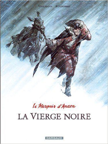 Le marquis d'Anaon / scénario, Fabien Vehlmann ; dessin, Matthieu Bonhomme ; couleur, Delf.