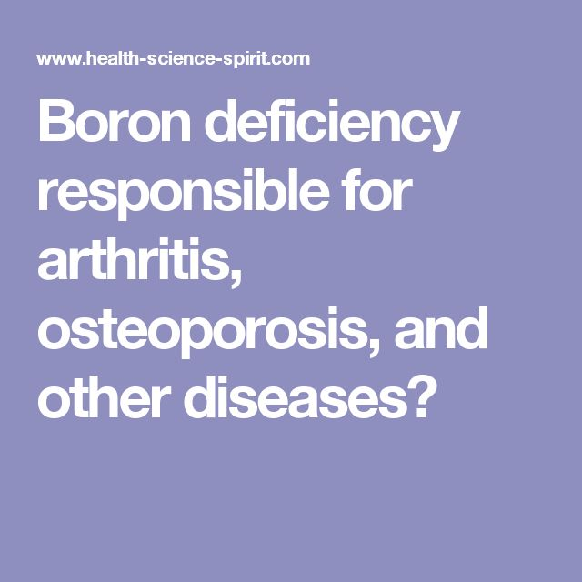 Boron deficiency responsible for  arthritis, osteoporosis, and other diseases?