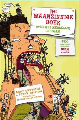In navolging vd waanzinnige boomhut!  Het waanzinnige boek over je lichaam - Andy Griffiths & Terry Denton (Hardcover, ISBN: 9789401424172)