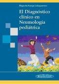 Acceso Usal. El Diagnóstico Clínico en Neumología Pediátrica - Pediatría