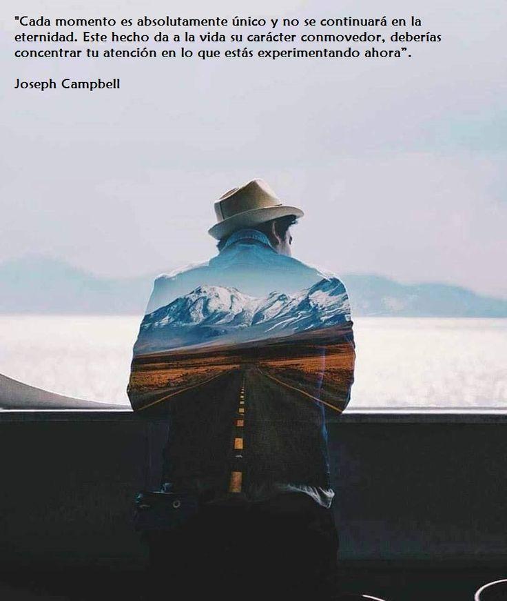 Este llamado a vivir conscientemente el momento de Joseph Campbell compartido, junto con la adecuadísima imagen, por Isabel Subirana en Facebook,  es una invitación a saborear experiencias, tomar...