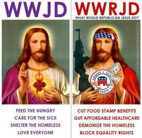 Republican Jesus of Hate...STEAL from the Poor,  GIVE to the RICH!!
