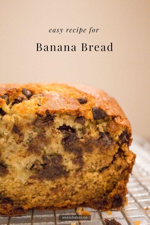 Banana Bread - Annie Bakes