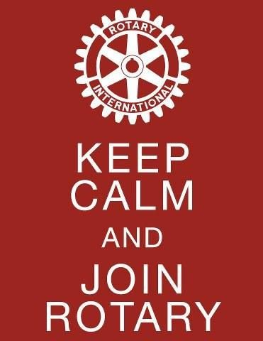 Keep calm and join Rotary!