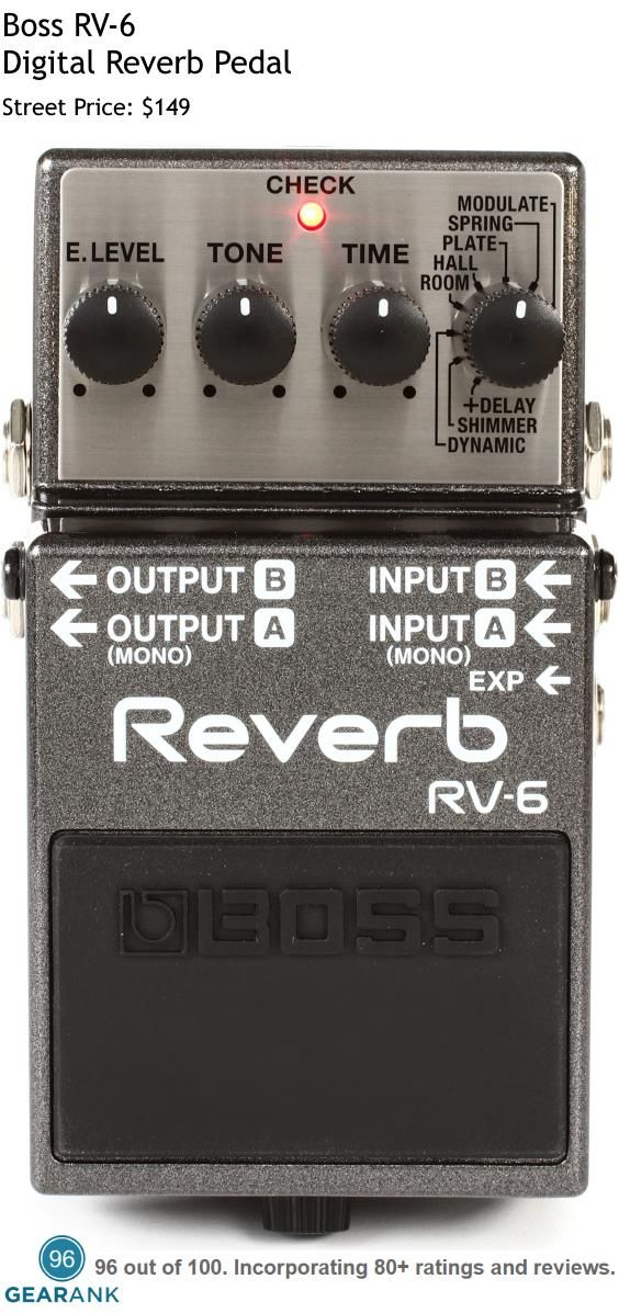 Boss RV-6 Digital Reverb Pedal. It has 8 Reverb Types: Hall, Room, Plate, Spring, Modulate, Dynamic, Shimmer, Delay.