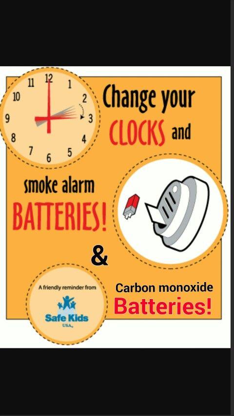 Clocks Forward/Change your BATTERIES,  SMOKE Alarm, Carbon Monoxide,  Flash Lights ect..