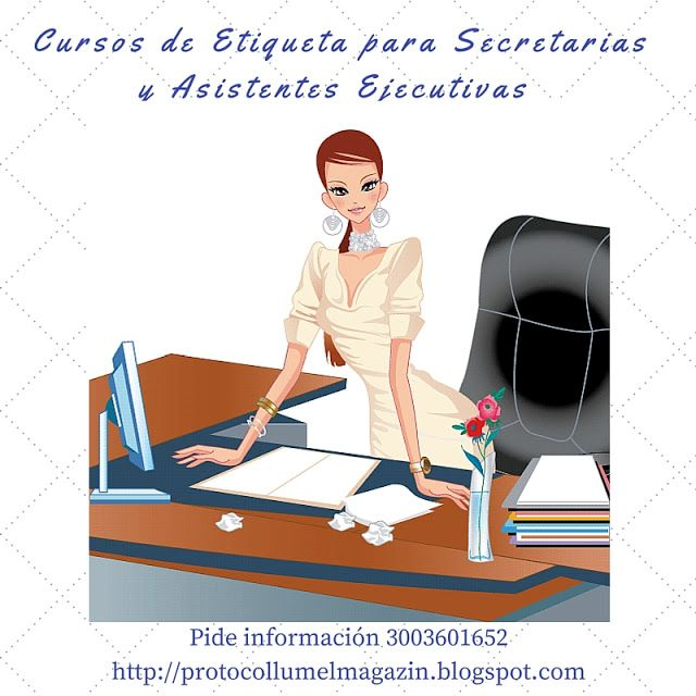 Protocollum.  Escuela de Etqueta: Cursos de Etiqueta e Imagen personal  para Secreta...