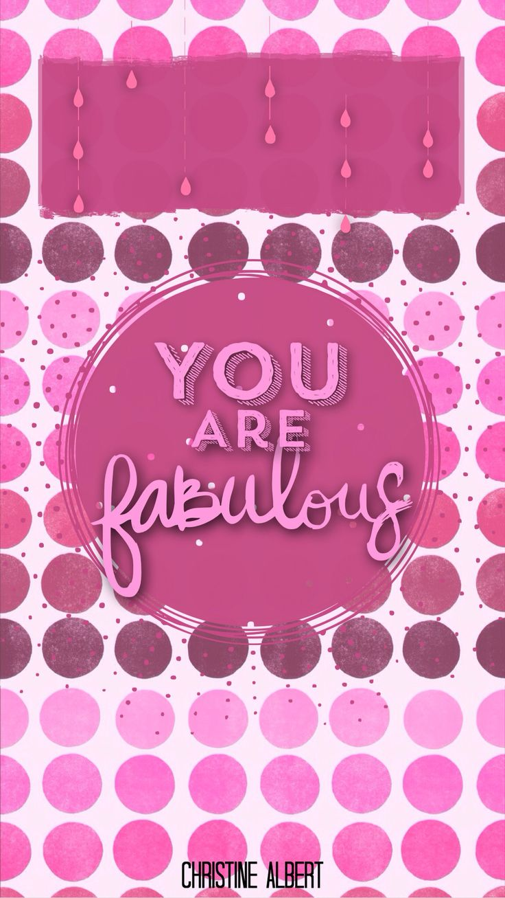 Pink Mobile Wallpaper Backgrounds Iphone Wallpapers Phones Tgif Diva Quotes Im Fabulous Lock Screens