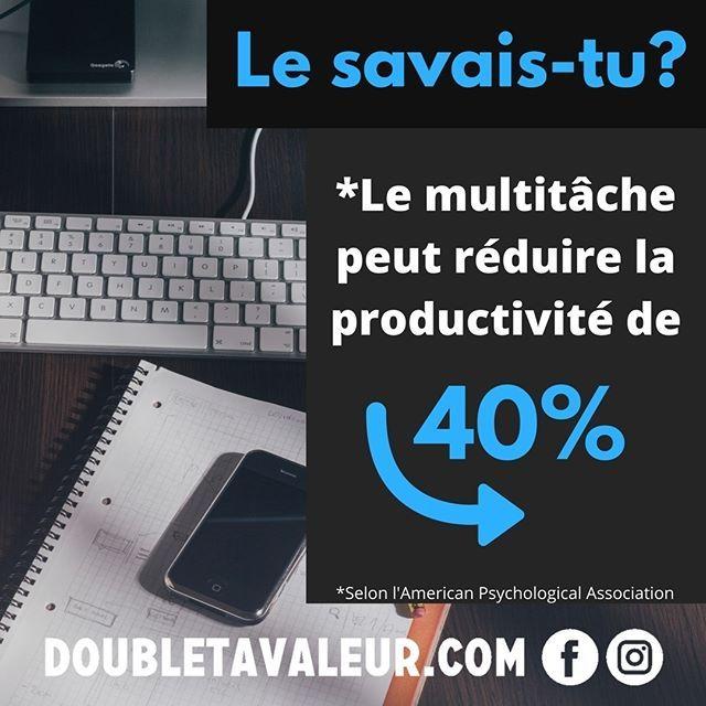 Même si on a la capacité de faire plus d'une chose à la fois, ça ne veut pas dire que c'est ce qu'on devrait faire! #doubletavaleur #doubletavaleur.com #blogue #blog #productivité #efficacité #gtd #getthingsdone #travail #emploi #entrepreneur #intrapreneur #entrepreneuriat #intrapreneuriat #qc #québec #multitache #multitasking