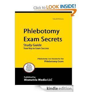 Phlebotomy Exam Secrets Study Guide: Phlebotomy Test Review For The  Phlebotomy Exam By Phlebotomy Exam